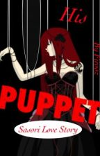 His Puppet (Sasori Love Story) (Naruto Fanfic) by firooz