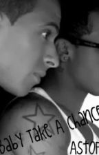 Baby Take A Chance On Me - Aston Merrygold Fanfic (JLS) by AstOfficialFans