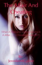 ~The Affair and Cheating ~ by JenniferMGallon