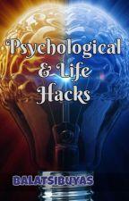 Psychological and Life Hacks by BalatSibuyas