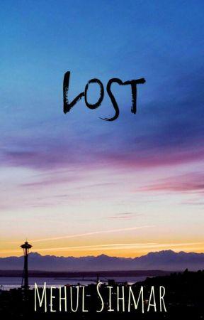 Lost by MehulSihmar