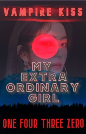 Vampire Kiss: My Extra Ordinary Girl (ON GOING) by 143Zero
