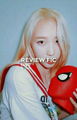 review fic