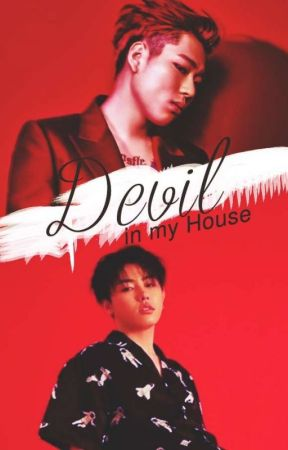 ├ Devil in my House ┤(✓) #Z-Kwon by ToughUnnie