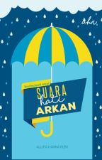#BS 1-Suara Hati Arkan ( SUDAH DITERBITKAN ) by Allifahr_