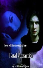 Fatal Attraction (The Not So Secret Life of Helena Callahan - ONE SHOT) by WickedVixen