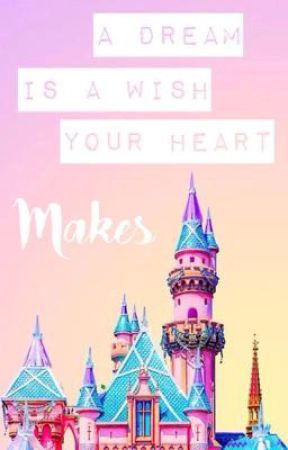 A Dream Is A Wish Your Heart Makes by -animus