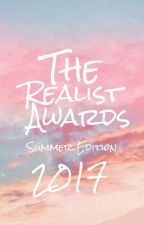 The Realist Awards (Summer Edition) by TheRealistAwards