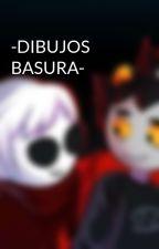 -DIBUJOS BASURA- by CATA-824