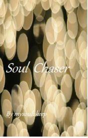 Soul Chaser by mysoul2keep