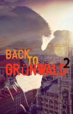 Back to Grünwald 2 - Sie nennen es Karma! by TBA-Lissi