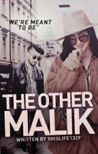 The Other Malik Lauren/You by 5hislife1329