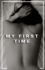 My First Time by Danajlee
