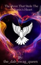 the dove that stole the phoenix's heart by sapphire_in_the_moon
