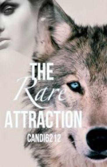 Rare Attraction