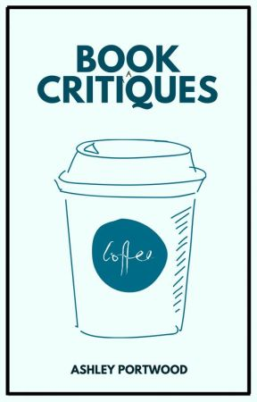 Book Critiques by -Lifesaver-