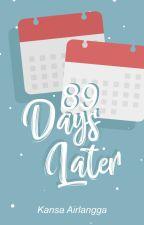 89 Days Later by kannanpan