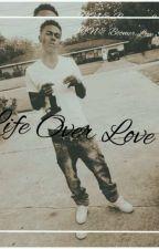 Life Over Love ( NBA Big B Story )  by wifeofyb
