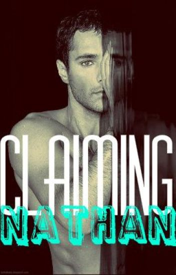 Claiming Nathan (BxB Erotica)