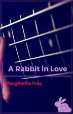 A Rabbit in Love by Fragolottina