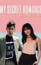 MY SECRET ROMANCE • Donny Pangilinan and Maureen Wroblewitz // Wattys2017 by donnystrash