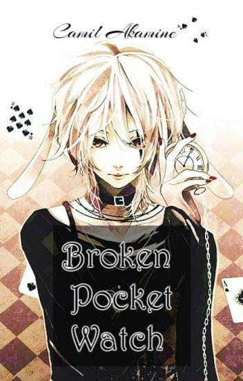 Broken Pocket Watch // Alice in Wonderland X Male!Reader