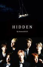 HIDDEN //BTS fanfic.// by btsmochi410