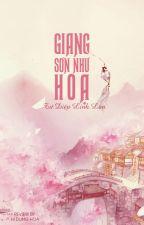 Giang Sơn Như Hoạ by phuongnga0519