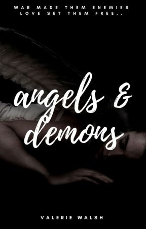 Angels And Demons (Wattys 2017)| ✔ by lost48