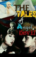 The Tales of Angel and Devil by HajarEdwina