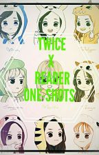 TWICE X READER ONE SHOTS by OppaOfYourLife