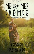 MR. AND MRS. FARMER (SERI 2 FARMERS FAMILY)/ VERY VERY SLOW UPDATE by Cerita_RZ