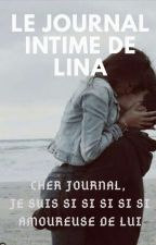 Le journal intime de Lina (Histoire vraie - terminée) by Sandrine345
