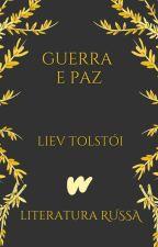 Guerra e Paz by ClassicosLP
