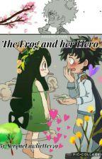 The Frog and her Hero (Deku X Tsuyu) by Moiine_chan