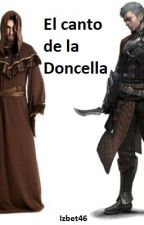 El canto de la Doncella by Izbet46