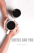 Coffee and You by Lindahswari