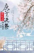 Thứ tử nghịch tập - Tứ Nguyệt Lưu Xuân by xavienconvert
