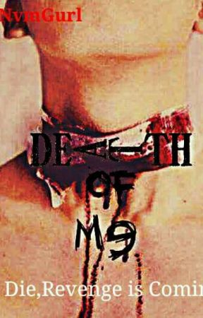 Death of Me [On-Going] by NvmGurl