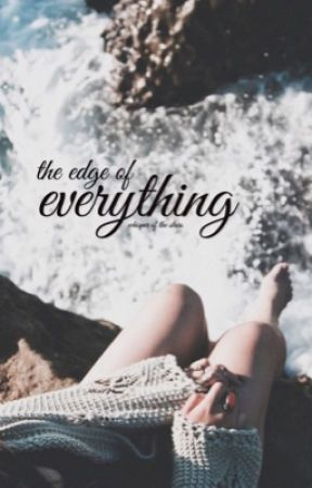 the edge of everything ☽ poetry by whisperofthestars