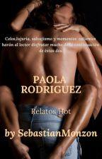 Paola Rodríguez Relatos Hot©™ by SebastianMonzon23