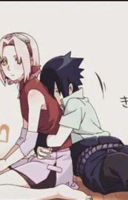 (Sasusaku)Sakura? Sao cậu lại ở đây?