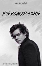 Psychopaths (One Shot) by vionicrystal