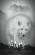 Mystic |book 1| (Korekce + Přepis) by Katheila