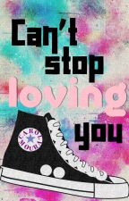 Can't Stop Loving You by CarolMoura