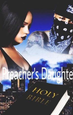 The preacher's daughter// August Alsina by ThatUrbanWriter