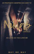 NIKLAS II (As long as you love me)  by may_be_may