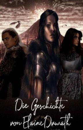 Die Geschichte von Elaine Dúwath | Herr der Ringe FanFiction by fantastic_storys