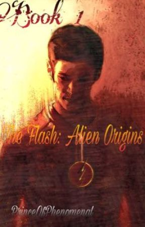 The Flash: Alien Origins  by NoRest4TheBest