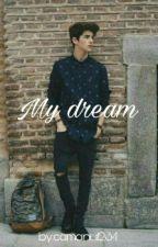 My Dream by camanu1234